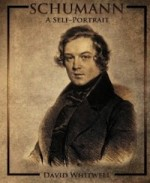 Schumann: A Self-Portrait